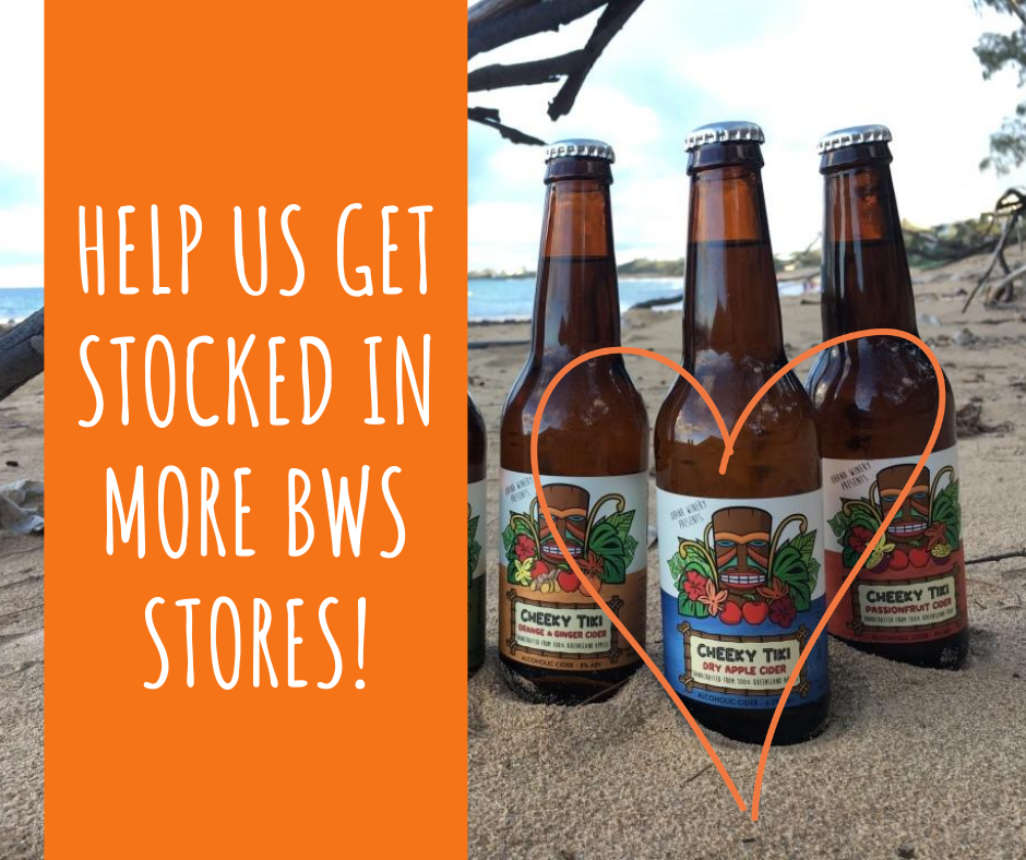 Text help us get stocked in more BWS stores. Image of three cider bottles on a beach with orange love heart around bottle label