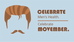 Movember - Moustaches and Men's Health
