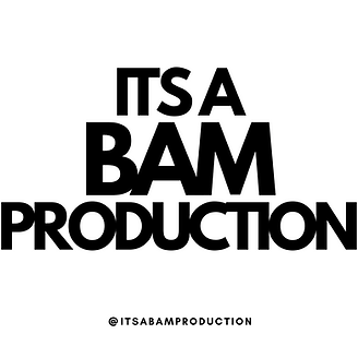 Its a BAM Production T-Shirt printing lo