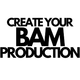 Its a BAM Production