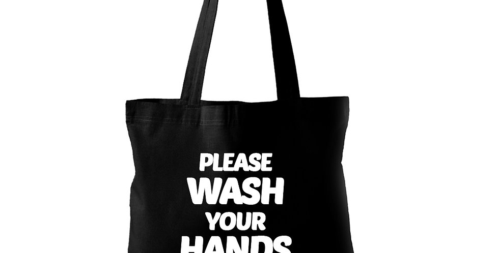 Please Wash Your Hands Tote Bag