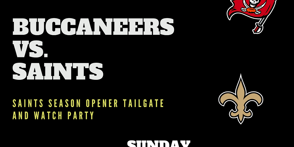 Week 1 Saints Tailgate & Watch Party