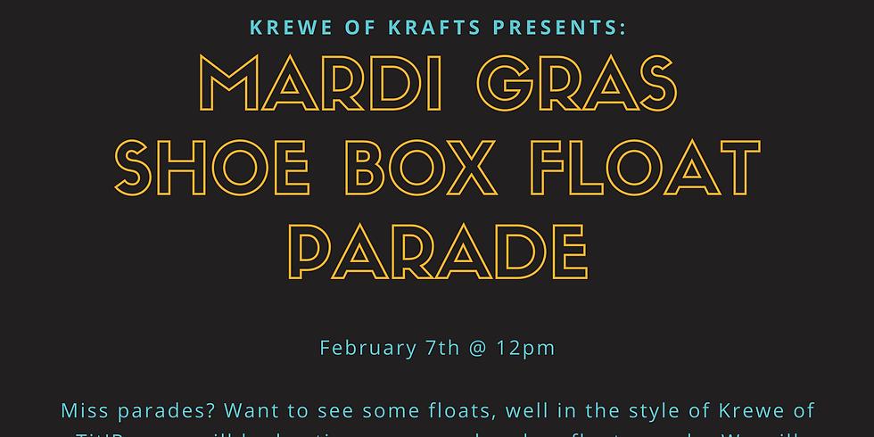 Krewe of Krafts: Shoe Box Float Parade