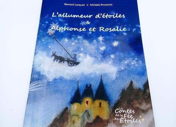 """Livre """"L'allumeur d'étoiles & Alphonse et Rosalie"""""""