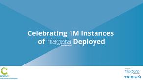 Celebrating 1M Instances of Niagara Deployed!
