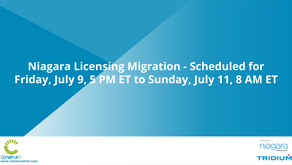 Niagara Licensing Migration - Scheduled for Friday, July 9, 5 PM ET to Sunday, July 11, 8 AM ET
