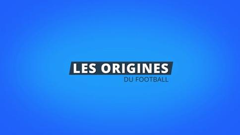 Les Origines - Du Football
