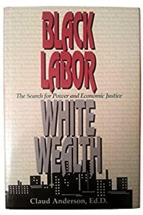Black Label White Wealth