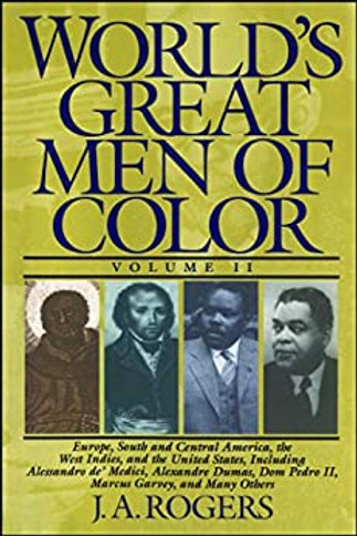 Worlds Great Men of Color Vol II, Rogers, Joel A.