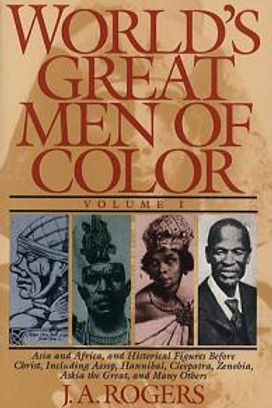 Worlds Great Men of Color Vol I, Rogers, Joel A.