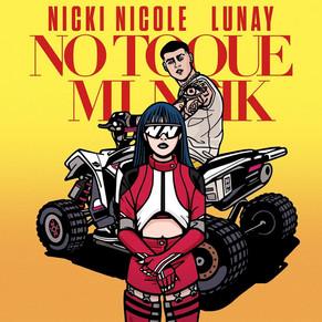 """""""No Toque Mi Naik"""", lo nuevo de Nicki Nicole ft Lunay"""