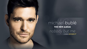 Michael Bublé estrenó el video de Nobody But Me