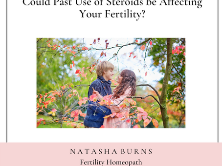 Could past use of Steroids be affecting your Fertility?