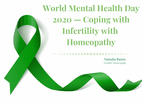 World Mental Health Day 2020 — Coping with Infertility with Homeopathy