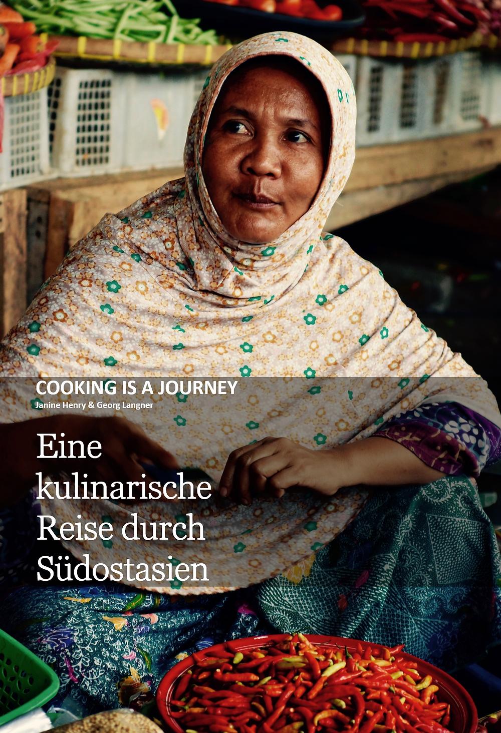 Kochbuch - Eine kulinarische Reise durch Südostasien