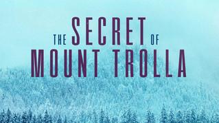 The Secret of Mount Trolla
