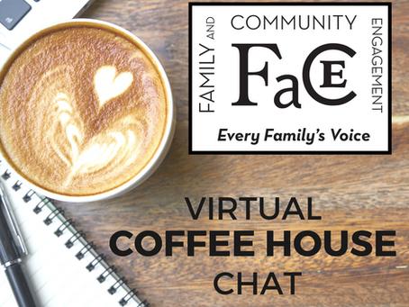 F.A.C.E. VIRTUAL COFFEEHOUSE CHATS