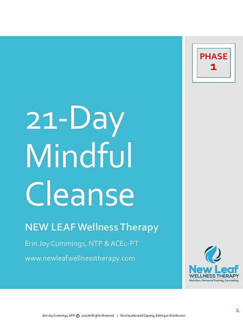 Mindful Cleanse: PHASE 1