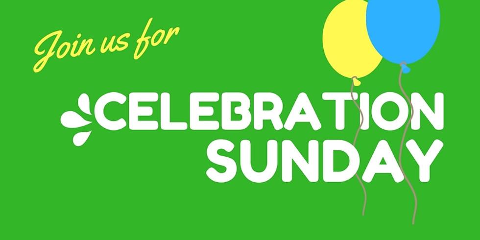 Celebration Sunday: Let Us Serve You