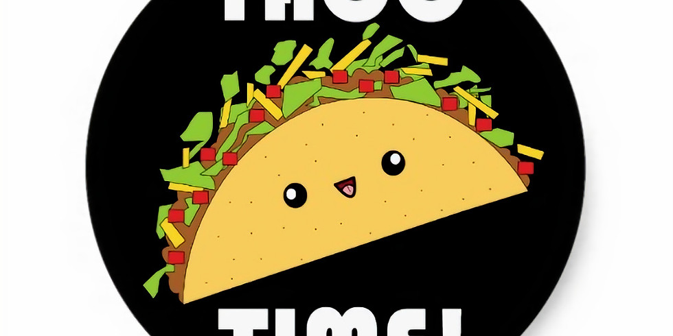 Taco Lunch & Dessert Auction (Fundraiser)