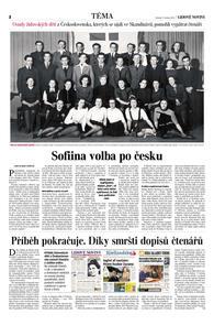 Jeden z prvních článků, které jsem napsala o této skupině mladých lidí v Dánsku. Moc mi pomohli čtenáři Lidových novin, později mi pomáhali také čtenáři v Dánsku a ve Švédsku. Poslali mi spoustu důležitých tipů a kontaktů na pamětníky.