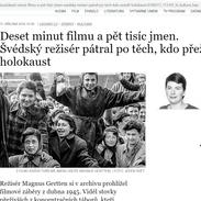 Velmi zajímavé pátrání má za sebou švédský filmař, který dohledával po celém světě příběhy přeživších holokaustu.