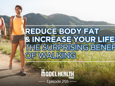 Why you need to walk more!
