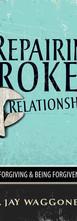Repairing Broken Relationships