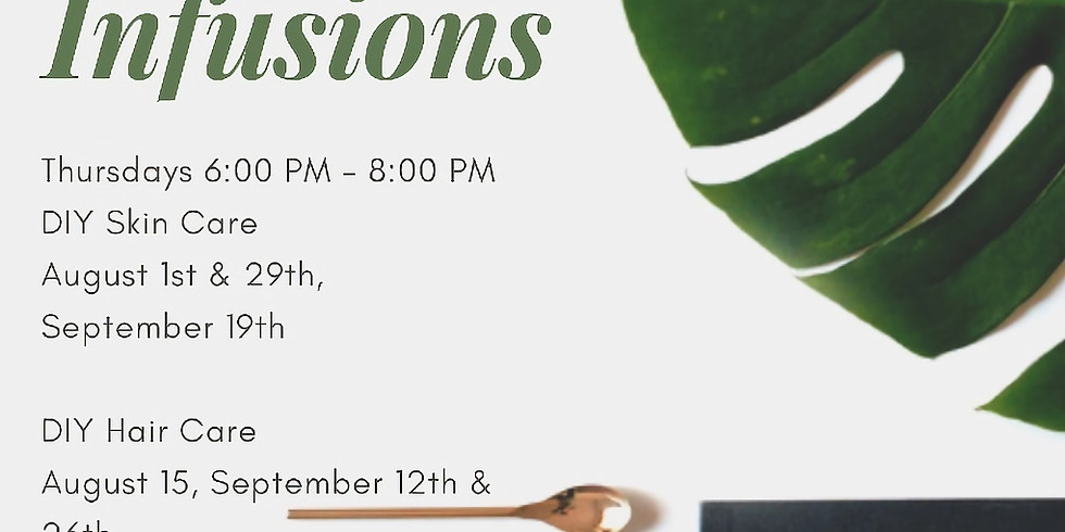 9/12 - DIY Infusions Hair Care
