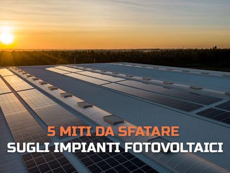 5 miti da sfatare sugli impianti fotovoltaici