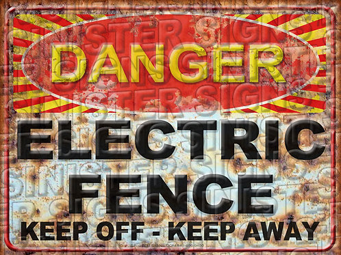 "DANGER ELECTRIC FENCE KEEP OFF KEEP AWAY 12""X9"""