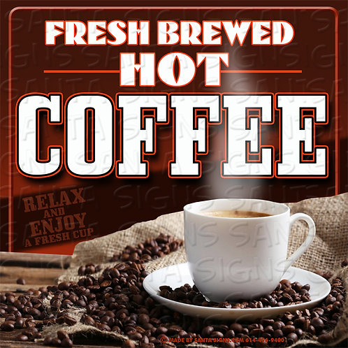 HOT COFFEE sign 16x16
