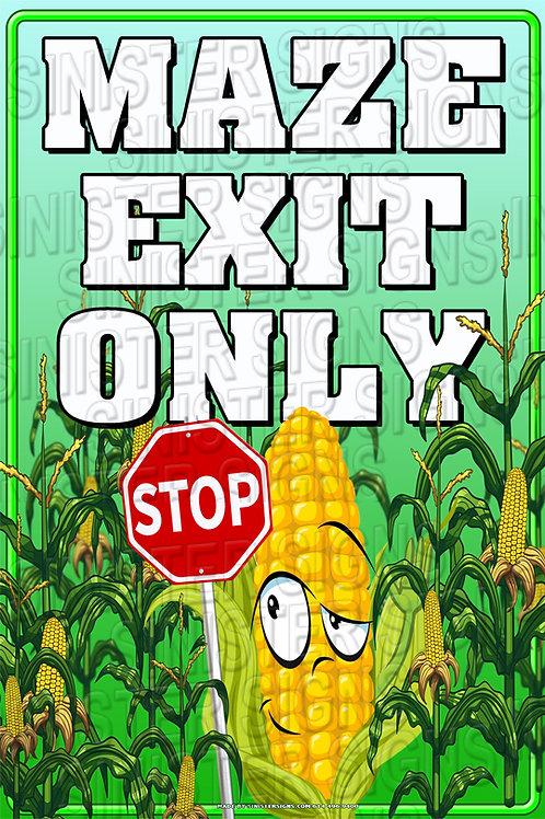 "Exit maze here 12""x18"""