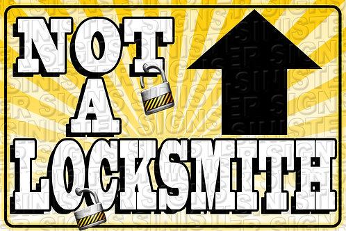 NOT A LOCKSMITH