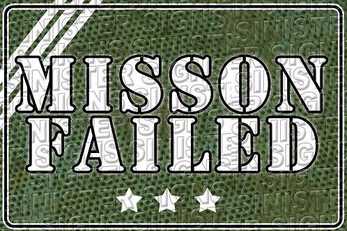 MISSON FAILED