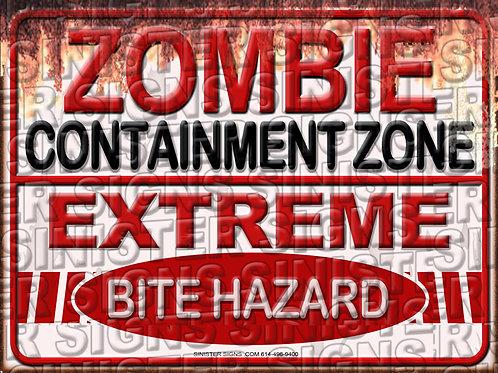 "ZOMBIE CONTAINMENT ZONE 12""X9"""