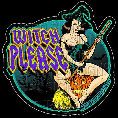 Witch please sticker