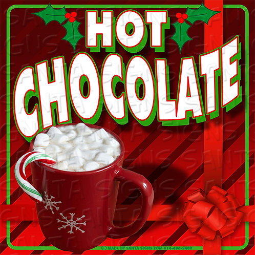 HOT CHOCOLATE sign 16x16