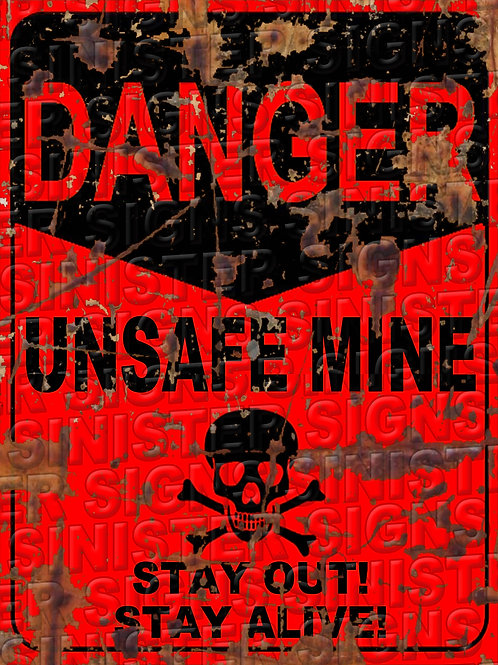 "UNSAFE MINE RED 12""X16"""