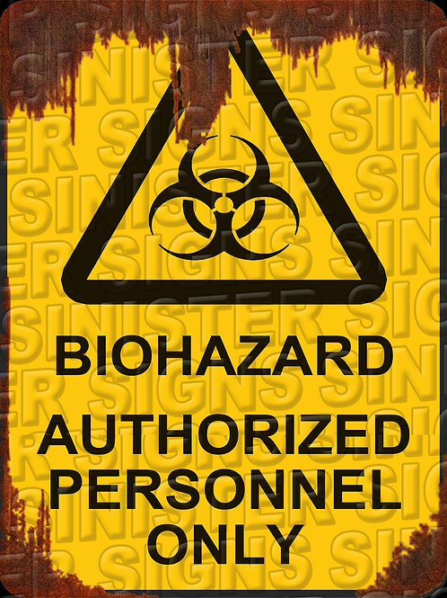 """BIOHAZARD AUTHORIZED PERSONNEL ONLY 12""""X9"""""""