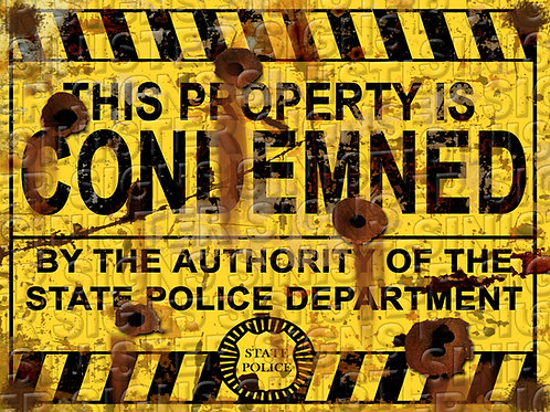 """PROPERTY CONDEMNED 12""""X16"""""""