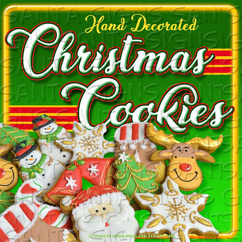 CHRISTMAS COOKIE sign 16x16