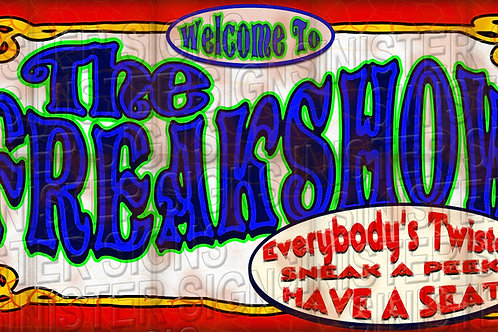 WELCOME TO THE FREAK SHOW BANNER 5'X 2.5'
