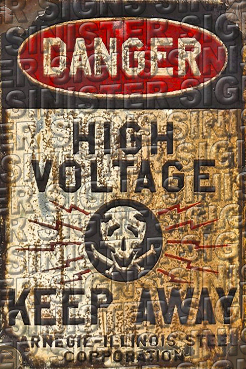 "HIGH VOLTAGE KEEP AWAY 12""X18"""