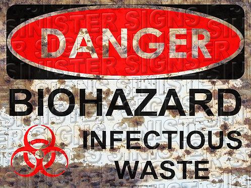 "DANGER BIOHAZARD INFECTIOUS WASTE 12""X9"""