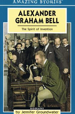 Alexander Graham Bell - The Spirit o