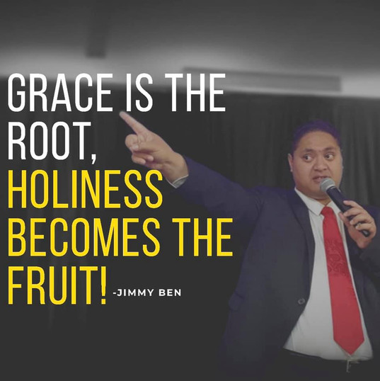 Grace is the Root, Holiness becomes the Fruit