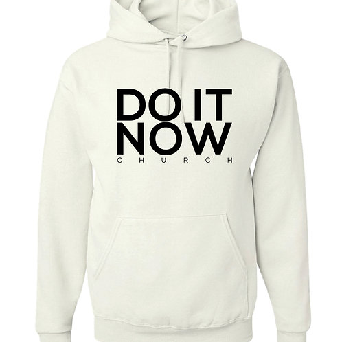 """""""Do It Now"""" Hoodie"""