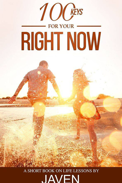 100 Keys For Your Right Now (Book)