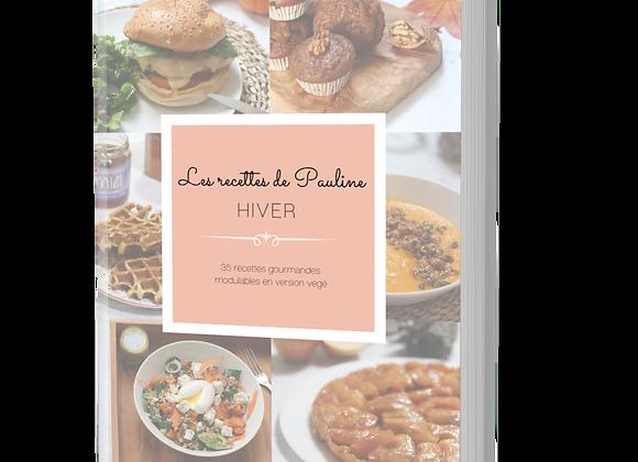 """""""Les recettes de Pauline : Hiver"""" (Version Papier)"""
